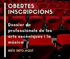 Inscripcions dossier professionals de les arts escèniques i la música
