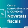 COVID-19: Novetats Fiscals